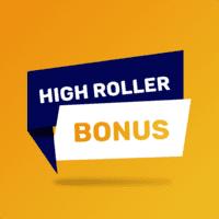 High roller bonus